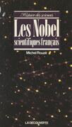 Les Nobel scientifiques français