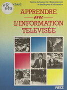 Apprendre avec l'information télévisée