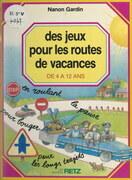 Des jeux pour les routes de vacances