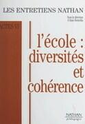 L'école : diversités et cohérence