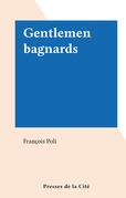 Gentlemen bagnards