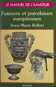Faïences et porcelaines européennes