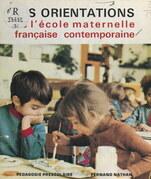 Les orientations de l'école maternelle française contemporaine