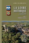 La Loire Historique (Tome 5 : le Cher)