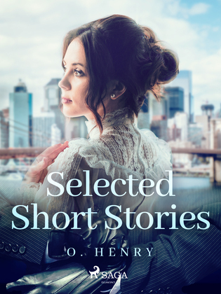 Selected Short Stories: O. Henry