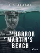 The Horror at Martin's Beach