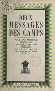 Deux messages des camps : Pour une mystique française