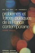 Problèmes et forces politiques de la France contemporaine