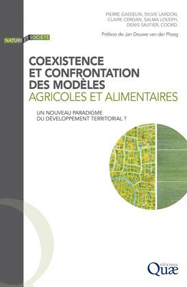 Coexistence et confrontation des modèles agricoles et alimentaires