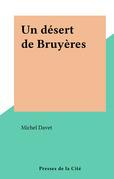 Un désert de Bruyères