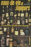 Eaux-de-vie et liqueurs