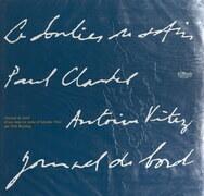 Le soulier de satin, Paul Claudel, Antoine Vitez : journal de bord