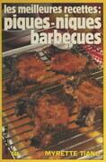 Les meilleures recettes : piques-niques, barbecues