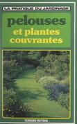 Les pelouses et les plantes couvrantes