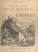 Sites et monuments de la région de Crémieu, un pays aimé des peintres