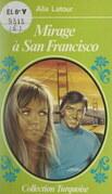 Mirage à San Francisco