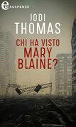 Chi ha visto Mary Blaine? (eLit)