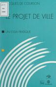 Le projet de ville