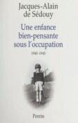 Une enfance bien-pensante sous l'Occupation, 1940-1945