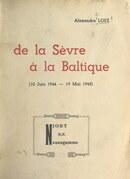 De la Sèvre à la Baltique, 10 juin 1944-19 mai 1945