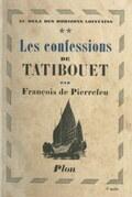 Au delà des horizons lointains (2). Les confessions de Tatibouet