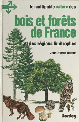 Bois et forêts de France