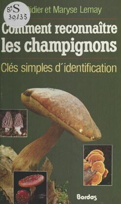Comment reconnaître les champignons