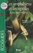 Les amphibiens et les reptiles dans leur milieu