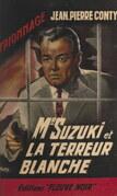 Mr Suzuki et la terreur blanche