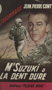 Monsieur Suzuki a la dent dure