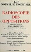 Radioscopie des oppositions