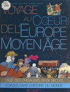 Voyage au cœur de l'Europe du Moyen Âge
