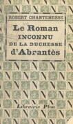 Le roman inconnu de la duchesse d'Abrantès