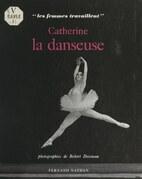 Catherine la danseuse