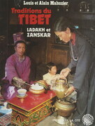 Ladakh, Zanskar : traditions du Tibet