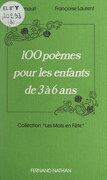 100 poèmes pour les enfants de 3 à 6 ans