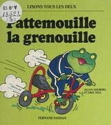 Pattemouille la grenouille
