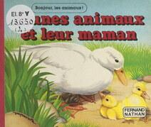 Jeunes animaux et leur maman