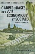 Cadres et bases de la vie économique et sociale