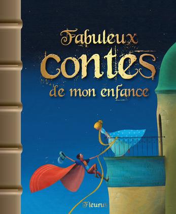 Fabuleux contes de mon enfance