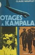 Otages à Kampala