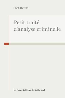 Petit traité d'analyse criminelle