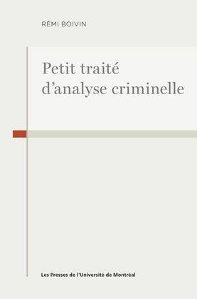 Petit traité d'analyse criminelle