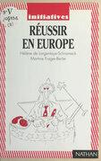 Réussir en Europe