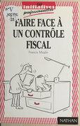 Faire face à un contrôle fiscal