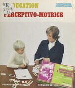 L'éducation perceptivo-motrice