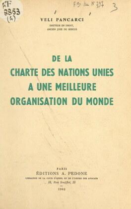 De la charte des Nations unies à une meilleure organisation du monde