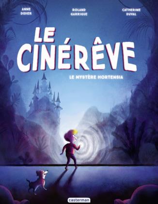 Le Cinérêve (Tome 1)  - Le Mystère Hortensia