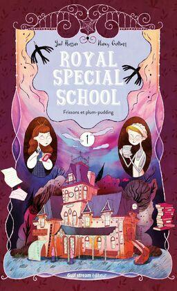 Royal Special School - tome 1 Frissons et plum-pudding