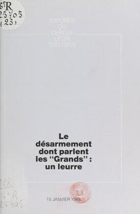 """Le désarmement dont parlent les """"Grands"""" : un leurre"""